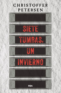 Siete Tumbas, Un Invierno (david Maratse 1) - Christoffer Petersen