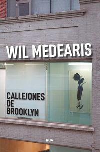 Callejones De Brooklyn - Wil Medearis