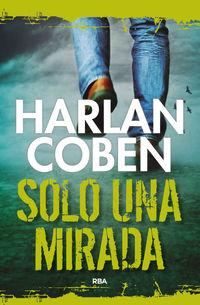 Solo Una Mirada - Harlan Coben