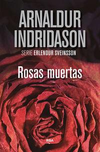 Rosas Muertas (erlendur Sveinsson 2) - Arnaldur Indridason