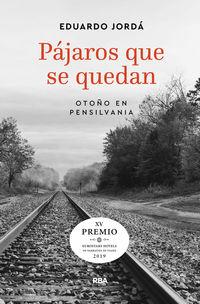 Pajaros Que Se Quedan (2019 Premio Hotusa) - Eduardo Jorda