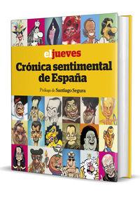 Jueves, El - Cronica Sentimental De España - Jordi Riera Pujal