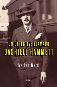 Un detective llamado dashiell hammett - Nathan Ward