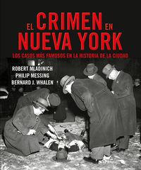 El crimen en nueva york - J. Bernard Whalen / Philip Messing / Robert Mladinich