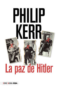la paz de hitler - Philip Kerr