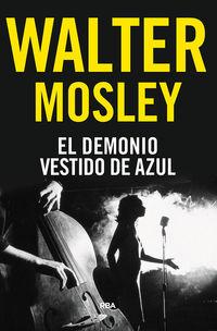El demonio vestido de azul - Walter Mosley