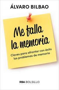 Me Falla La Memoria - Alvaro Bilbao