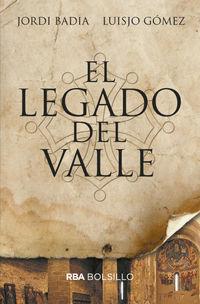 El legado del valle - Jordi Badia / Jose Luis Gomez