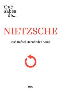 ¿que Sabes De Nietzsche? - Jose Rafael Hernandez Arias