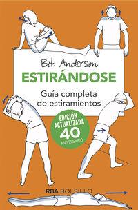 ESTIRANDOSE - GUIA COMPLETA DE ESTIRAMIENTOS
