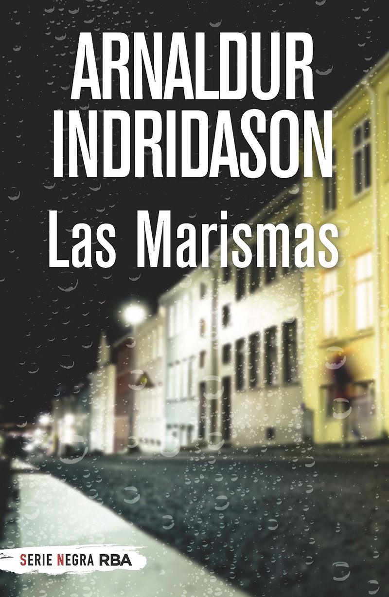 las marismas (erlendur sveinsson 3) - Arnaldur Indridason