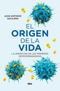 ORIGEN DE LA VIDA, EL - LA APARICION DE LOS PRIMEROS MICROORGANISMOS