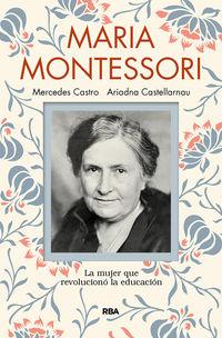 Maria Montessori - Ariadna Castellarnau