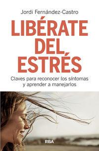 Liberate Del Estres - Jordi Fernandez Castro