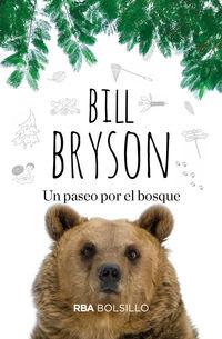 Un paseo por el bosque - Bill Bryson
