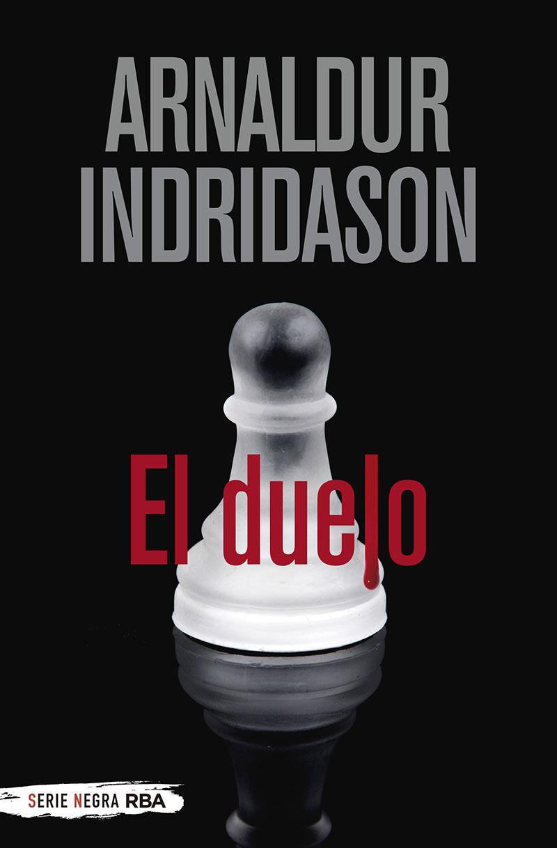 el duelo - erlendur sveinsson 12 - Arnaldur Indridason
