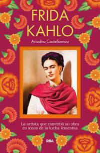 Frida Kahlo - Ariadna Castellarnau