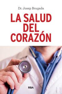 La salud del corazon - Josep Brugada Terradellas