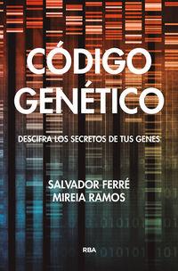 Codigo Genetico - Salvador Ferre / Mireia Ramos