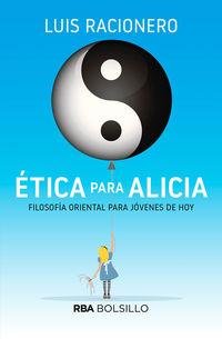 Etica Para Alicia (bolsillo) - Luis Racionero I Grau