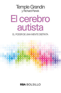 Cerebro Autista, El - El Poder De Una Mente Distinta - Temple Grandin / Richard Panek