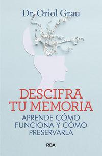 Descifra Tu Memoria - Oriol Grau
