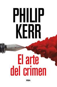 El arte del crimen - Philip Kerr