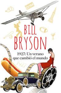 1927 Un Verano Que Cambio El Mundo (bol - Bill Bryson