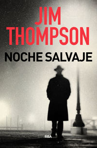 Noche Salvaje - Jim Thompson