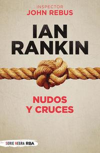 nudos y cruces (john rebus 1) - Ian Rankin