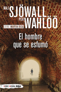 EL HOMBRE QUE SE ESFUMO (MARTIN BECK 2)