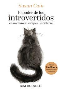 El poder de los introvertidos en un mundo incapaz de callarse - Susan Cain