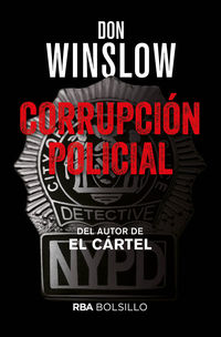 Corrupcion Policial - Don Winslow