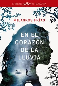 Corazon De La Lluvia, El (xi Premio Logroño De Literatura 2017) - Milagros Frias