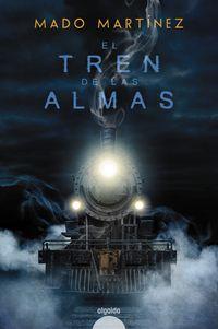 El tren de las almas - Mado Martinez