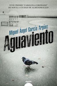 Aguaviento - Miguel Angel Garcia Arguez