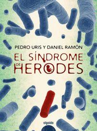 El sindrome de herodes - Pedro Uris / Daniel Ramon