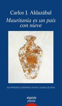 Mauritania Es Un Pais Con Nieve - Carlos J. Aldazabal