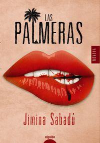 Las palmeras - Jimina Sabadu