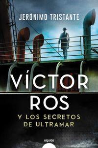 victor ros y los secretos de ultramar - Jeronimo Tristante