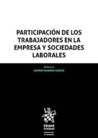 PARTICIPACION DE LOS TRABAJADORES EN LA EMPRESA Y SOCIEDADES LABORALES