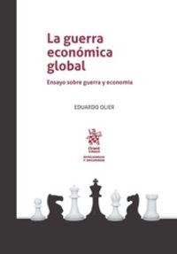 GUERRA ECONOMICA GLOBAL, LA