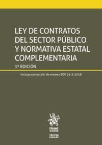 (3 ED) LEY DE CONTRATOS DEL SECTOR PUBLICO Y NORMATIVA ESTATAL COMPLEMENTARIA