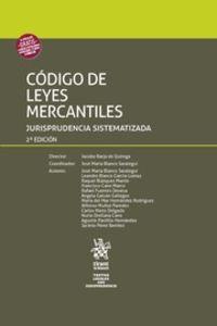 (2 Ed) Codigo De Leyes Mercantiles - Jurisprudencia Sistematizada - Jacobo Barja De Quiroga Lopez