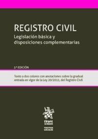 (5 ED) REGISTRO CIVIL - LEGISLACION BASICA Y DISPOSICIONES COMPLEMENTARIAS