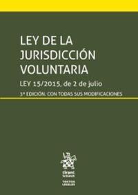 (3 Ed) Ley De La Jurisdiccion Voluntaria - Juan Montero Aroca / Virginia Pardo Iranzo