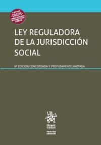 (9 Ed) Ley Reguladora De La Jurisdiccion Social - Juan Montero Aroca / Fco. Javier Lluch Corell