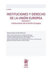 (2 ED) INSTITUCIONES Y DERECHO DE LA UNION EUROPEA I - INSTITUCIONES DE LA UNION EUROPEA