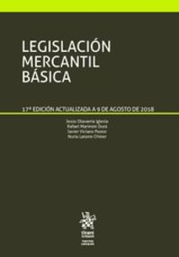 (17 Ed) Legislacion Mercantil Basica - Jesus Olavarria Iglesia / [ET AL. ]