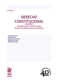 (11 Ed) Derecho Constitucional I - Luis Lopez Guerra / [ET AL. ]